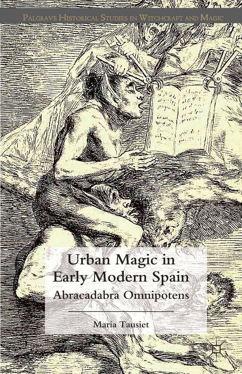 Tausiet, María - Urban Magic in Early Modern Spain, ebook