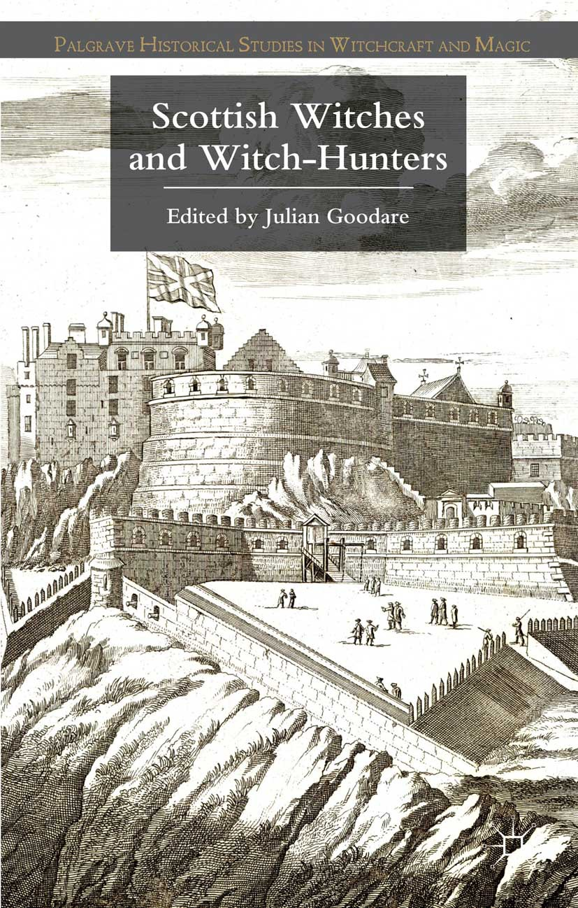 Goodare, Julian - Scottish Witches and Witch-Hunters, ebook