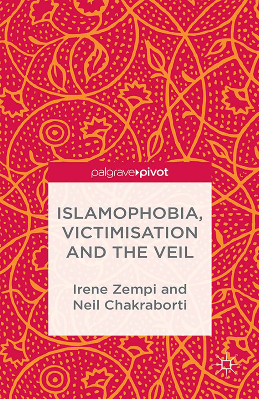 Chakraborti, Neil - Islamophobia, Victimisation and the Veil, ebook
