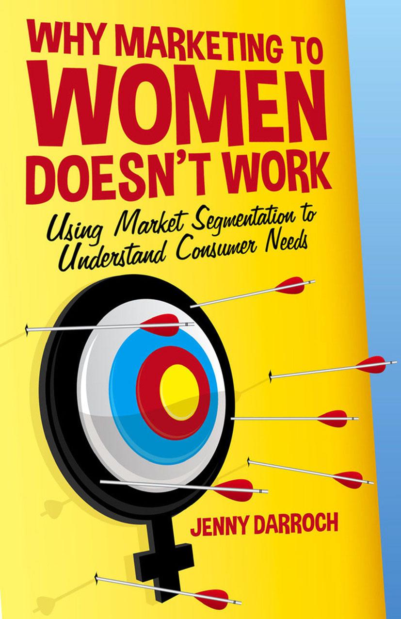 Darroch, Jenny - Why Marketing to Women Doesn't Work, ebook