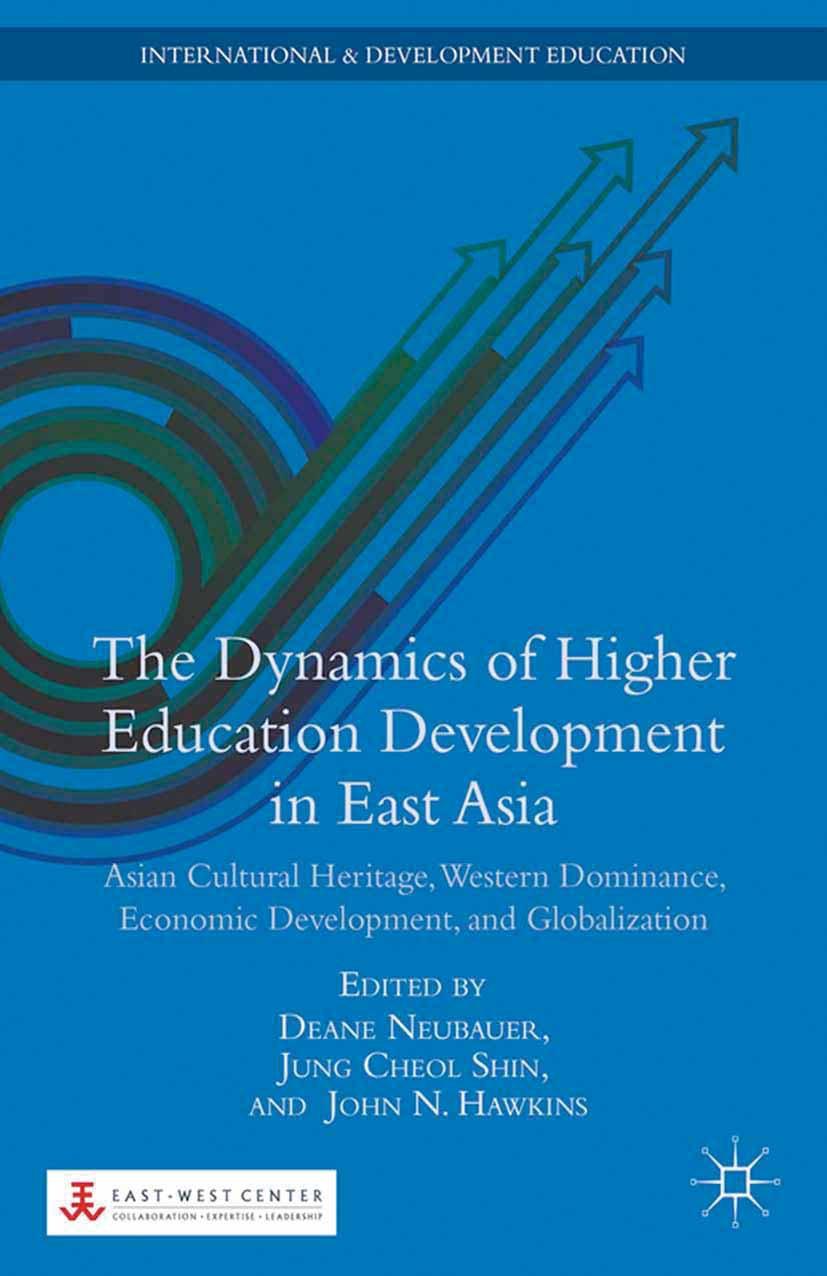 Hawkins, John N. - The Dynamics of Higher Education Development in East Asia, ebook