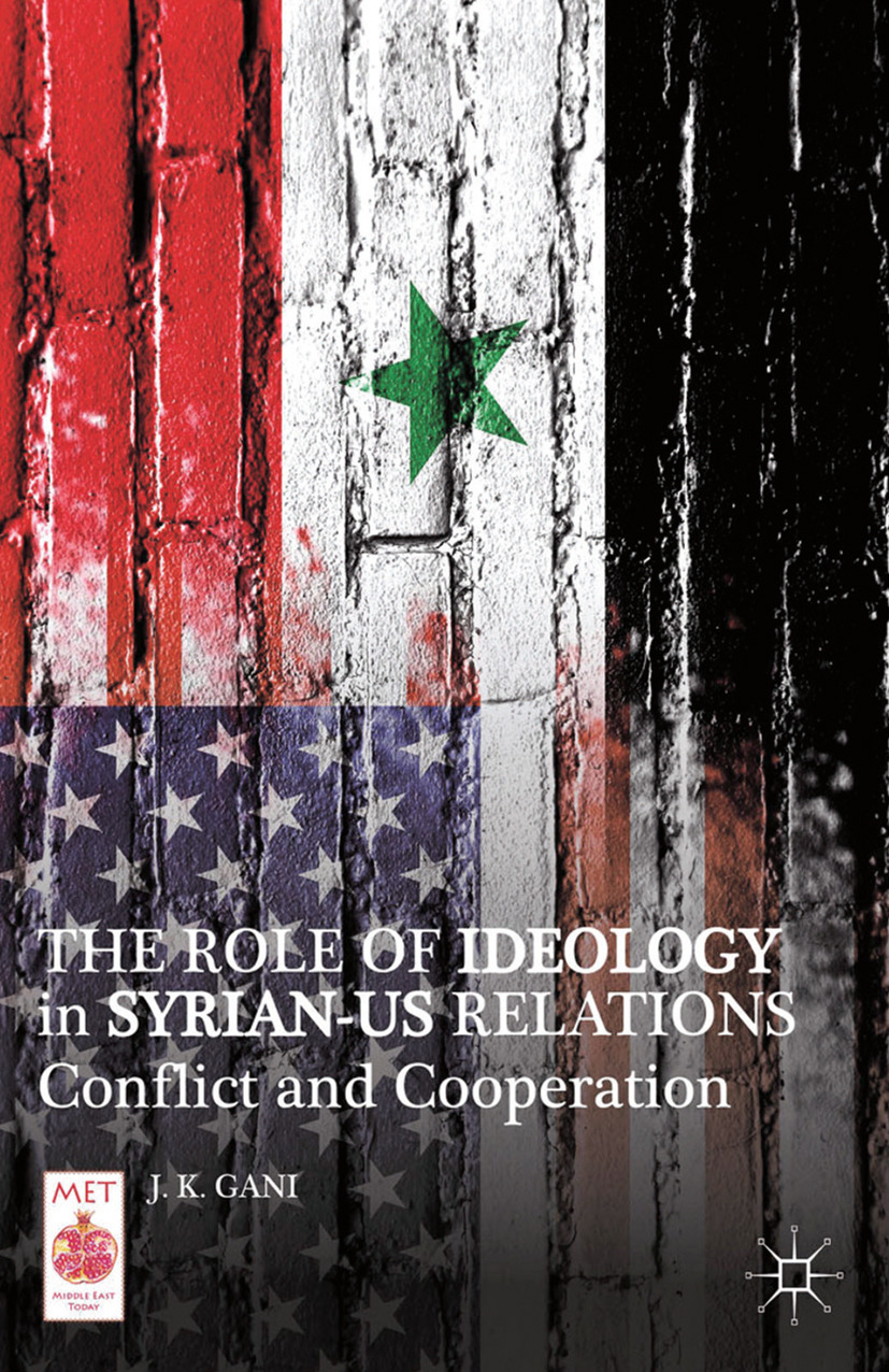 Gani, J. K. - The Role of Ideology in Syrian-US Relations, ebook