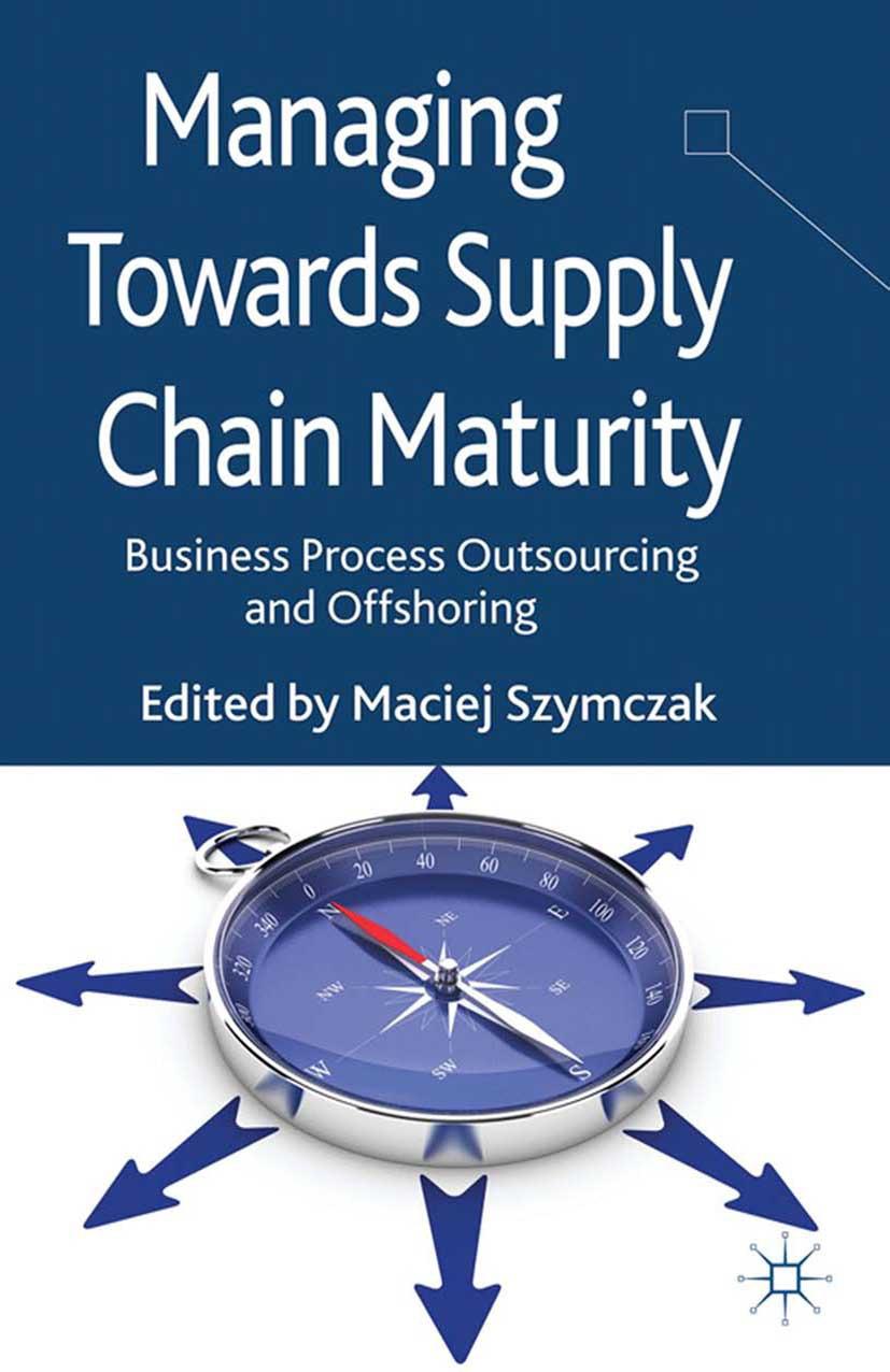 Szymczak, Maciej - Managing Towards Supply Chain Maturity, ebook