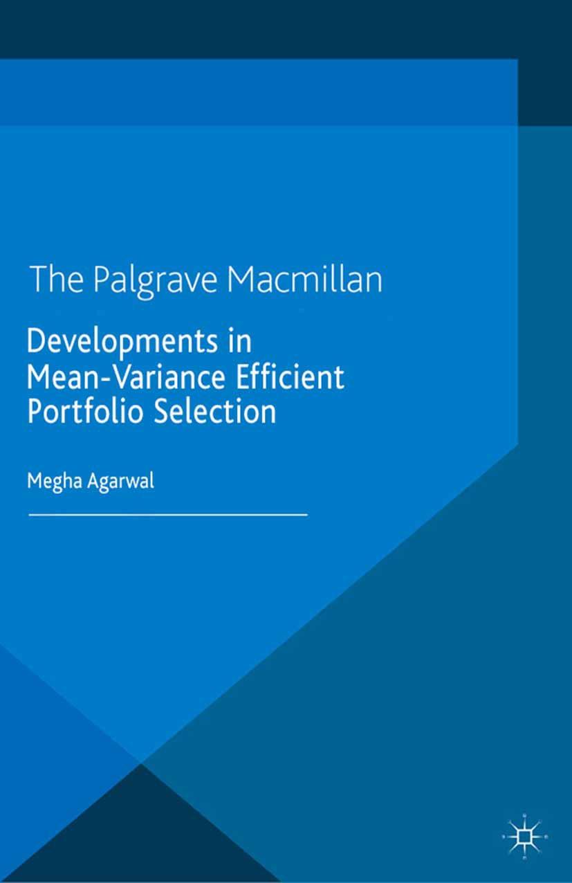 Agarwal, Megha - Developments in Mean-Variance Efficient Portfolio Selection, ebook
