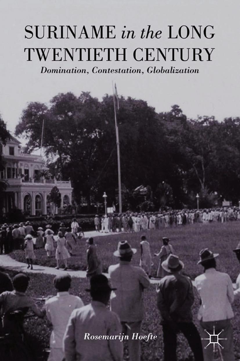 Hoefte, Rosemarijn - Suriname in the Long Twentieth Century, ebook