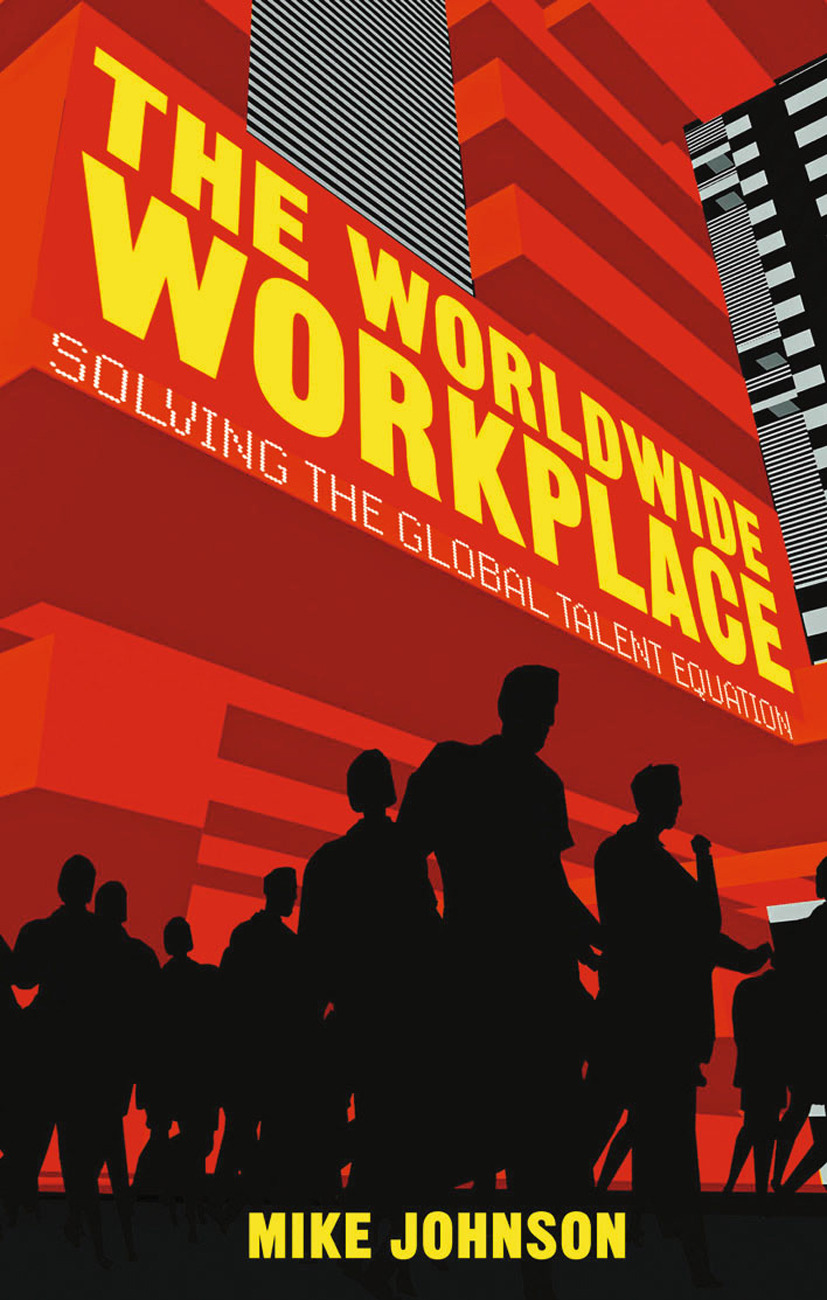 Johnson, Mike - The Worldwide Workplace, ebook