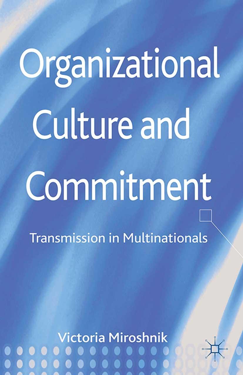 Miroshnik, Victoria W. - Organizational Culture and Commitment, ebook