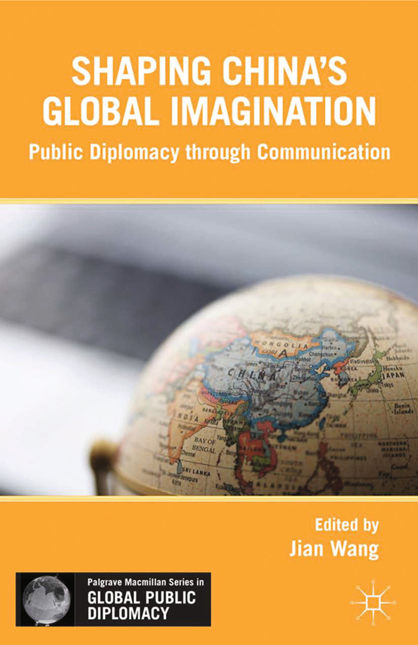 Wang, Jian - Shaping China's Global Imagination, ebook