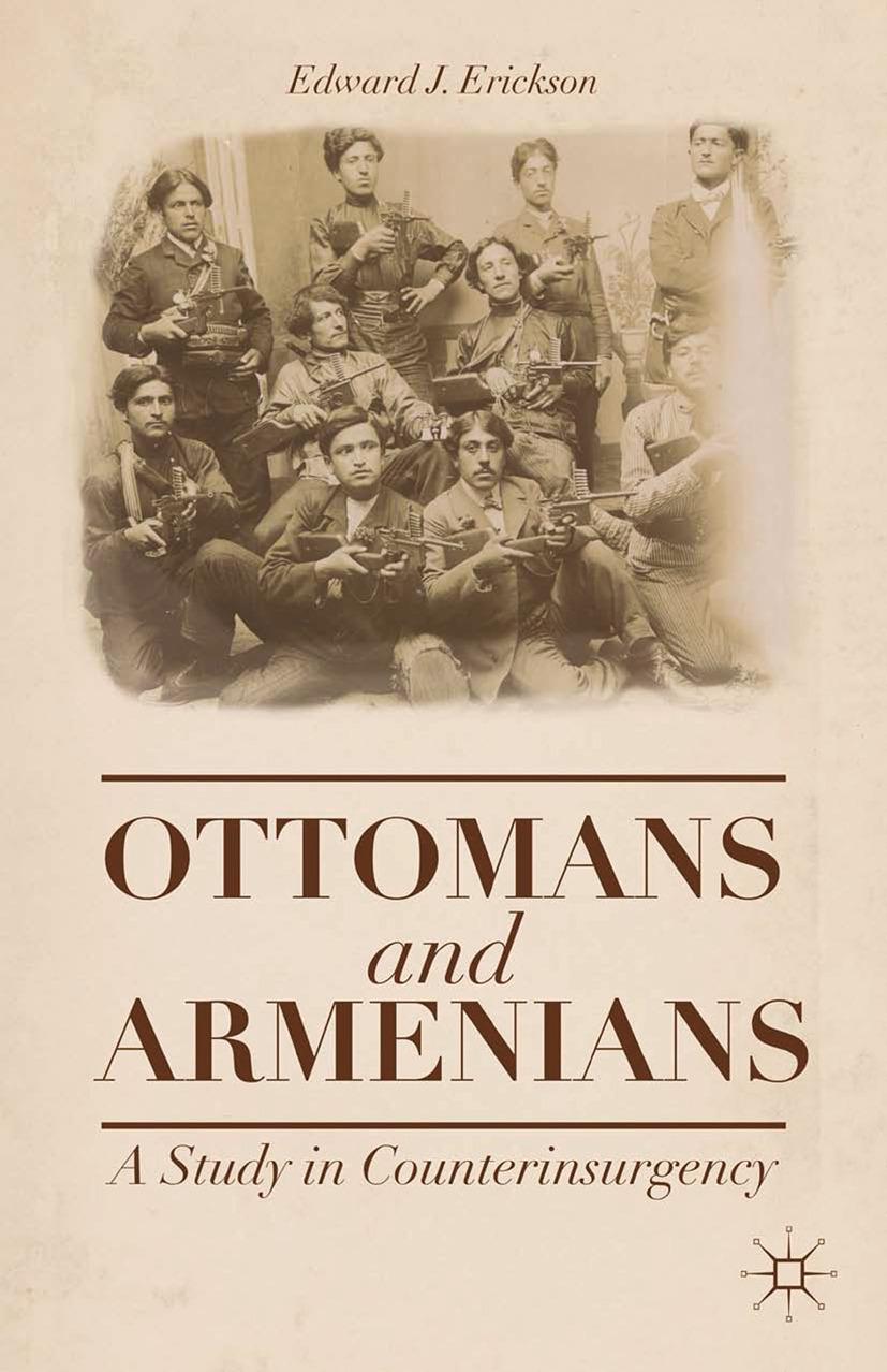 Erickson, Edward J. - Ottomans and Armenians, ebook