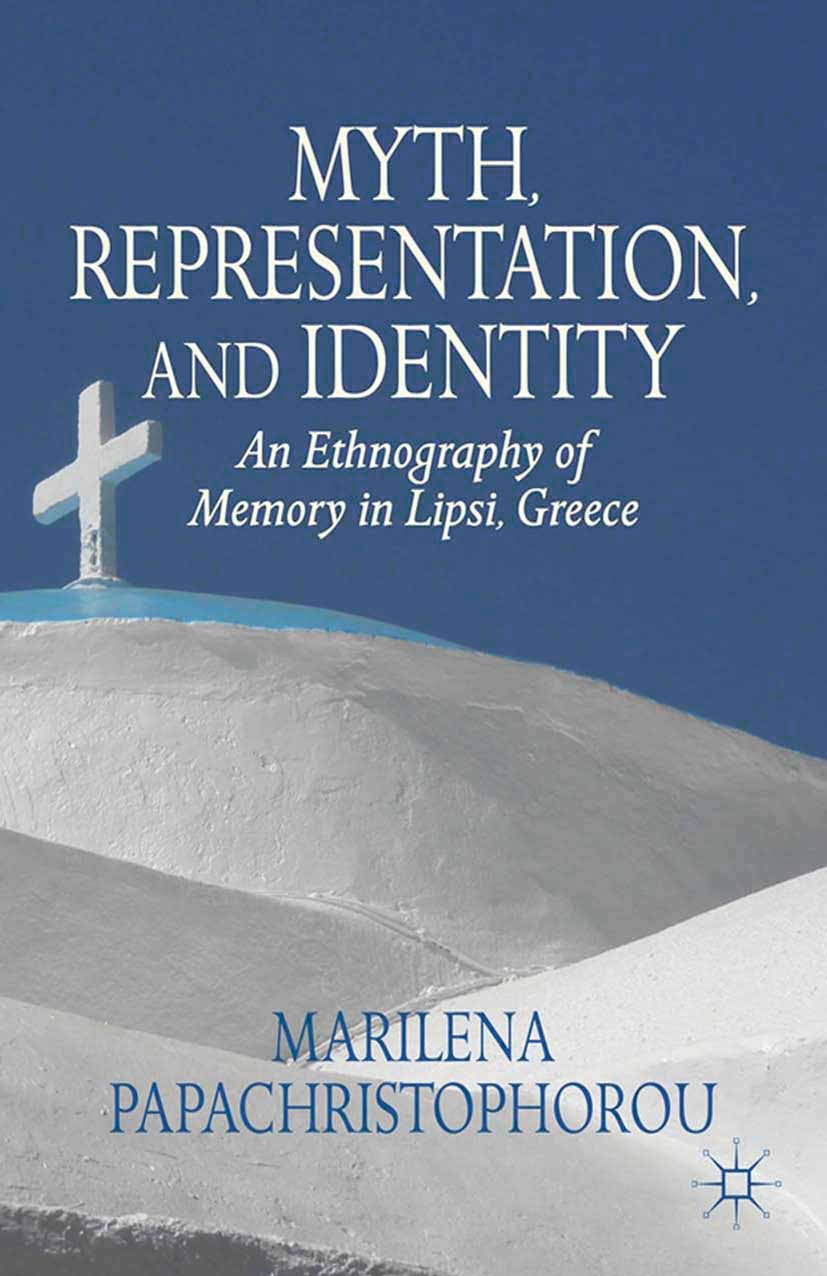 Papachristophorou, Marilena - Myth, Representation, and Identity, ebook