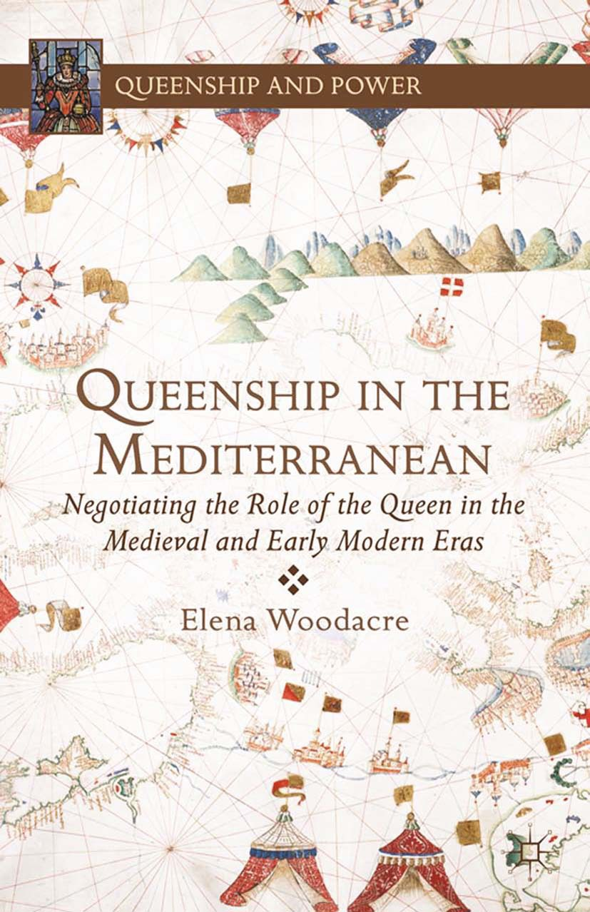 Woodacre, Elena - Queenship in the Mediterranean, ebook