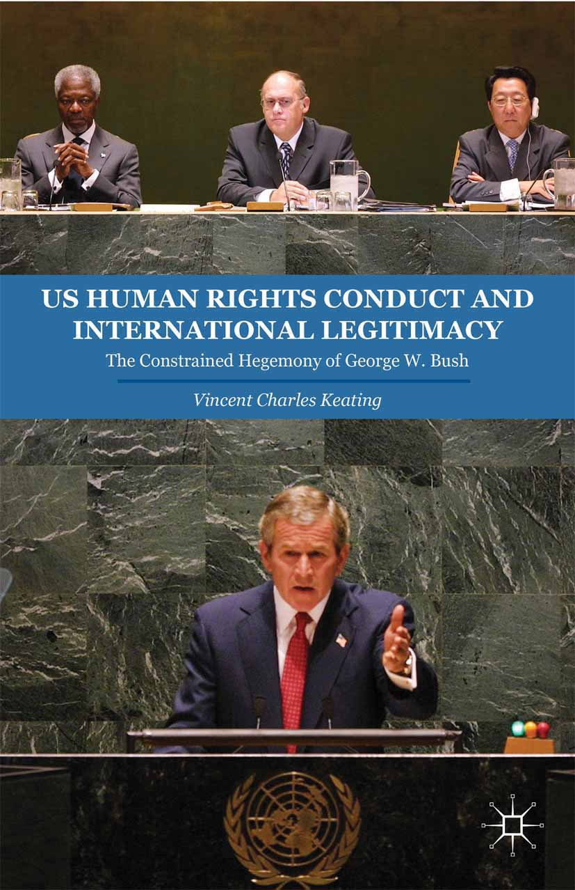 Keating, Vincent Charles - US Human Rights Conduct and International Legitimacy, ebook