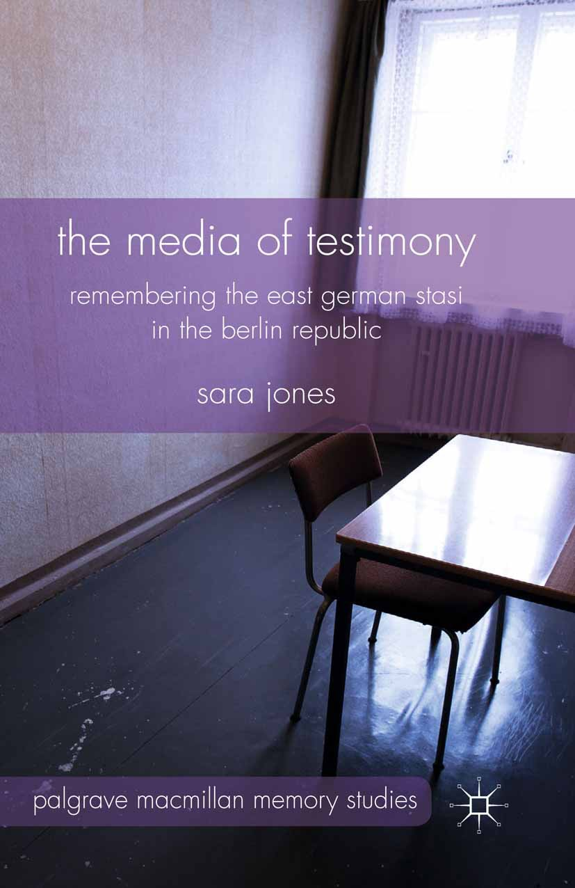 Jones, Sara - The Media of Testimony, ebook
