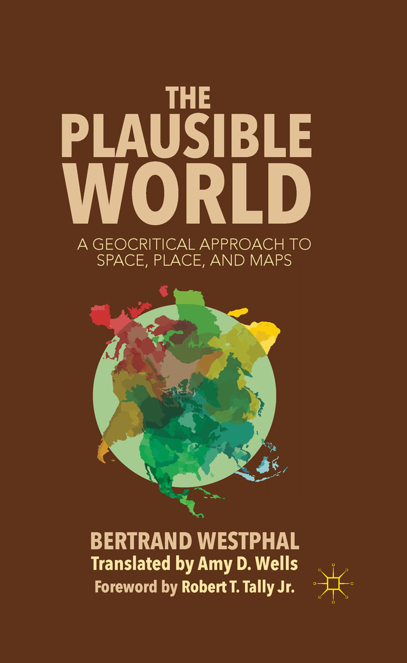 Westphal, Bertrand - The Plausible World, ebook