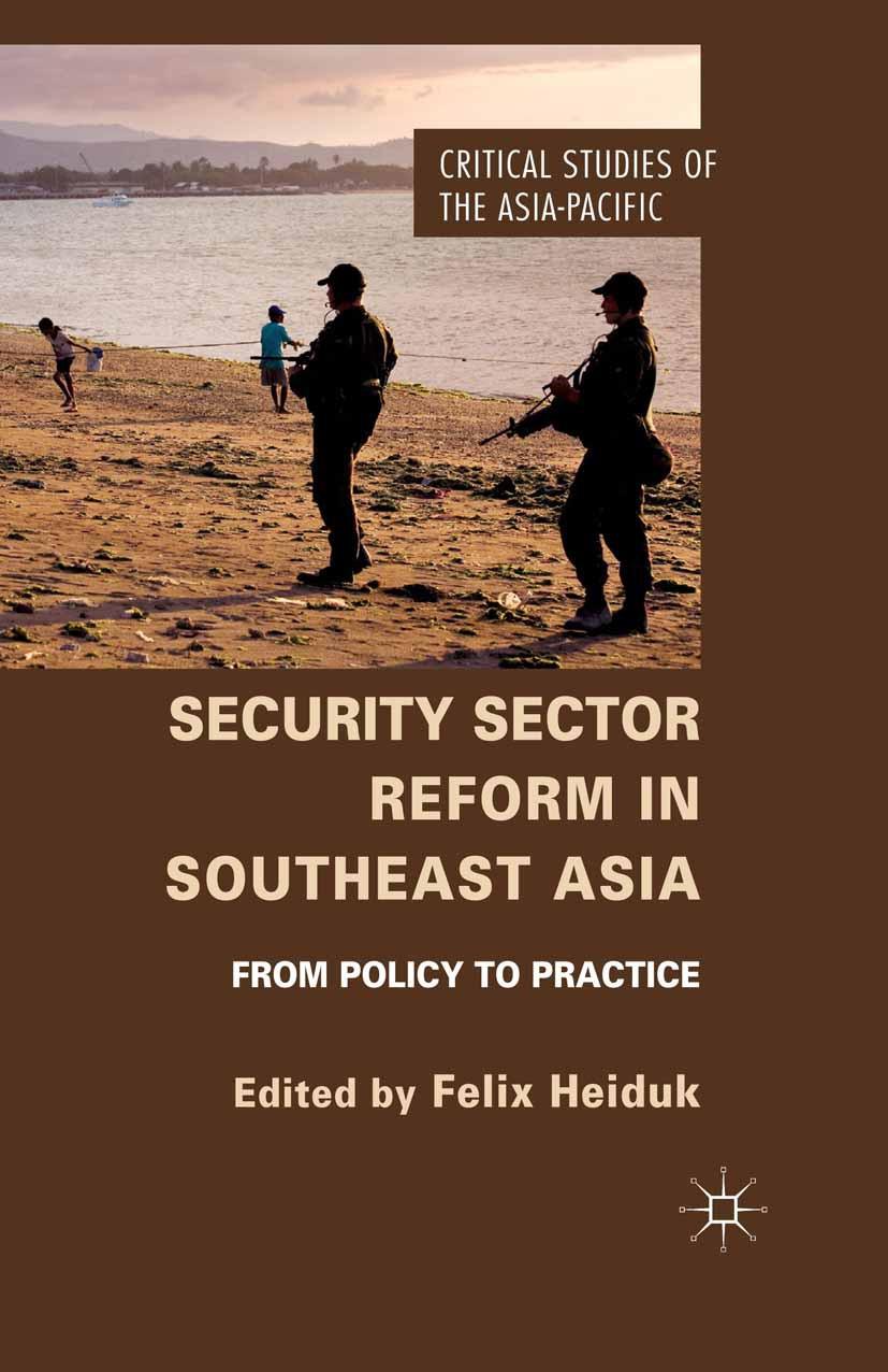 Heiduk, Felix - Security Sector Reform in Southeast Asia, ebook