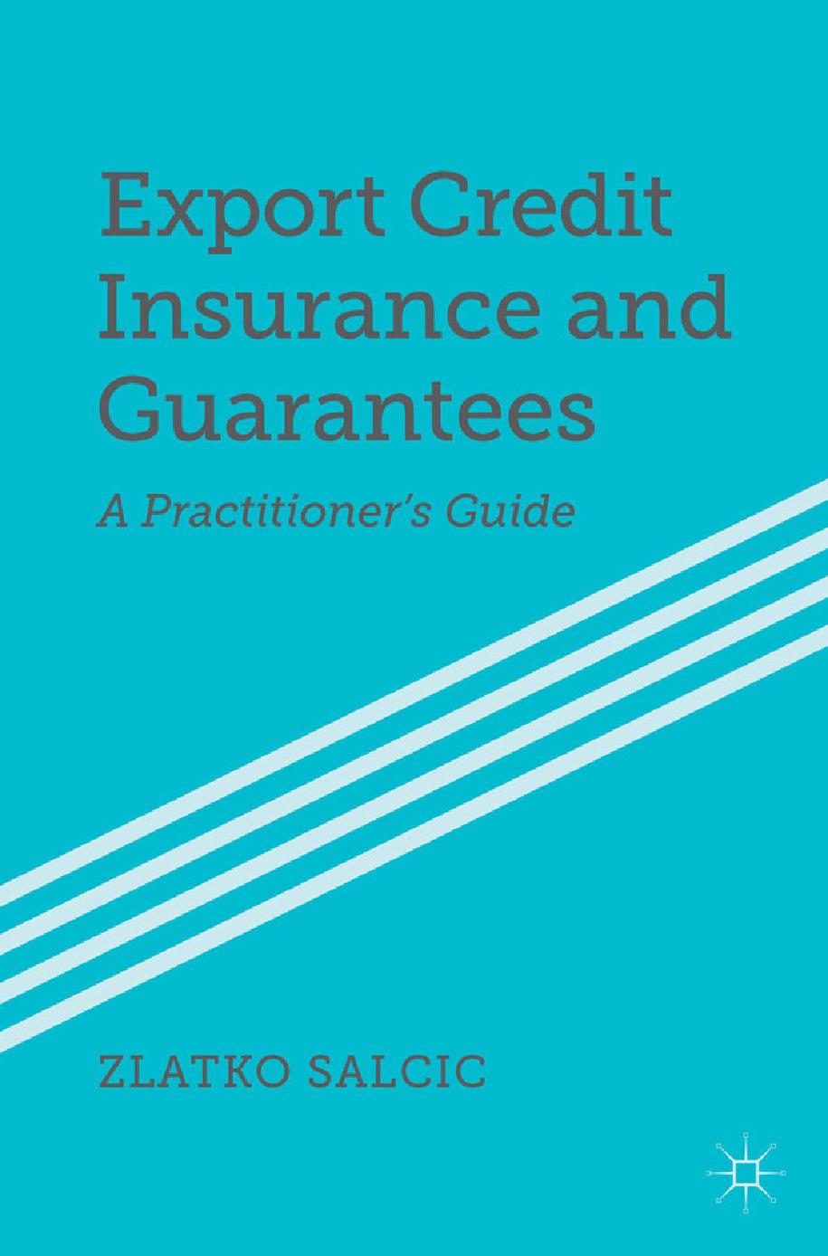 Salcic, Zlatko - Export Credit Insurance and Guarantees, ebook