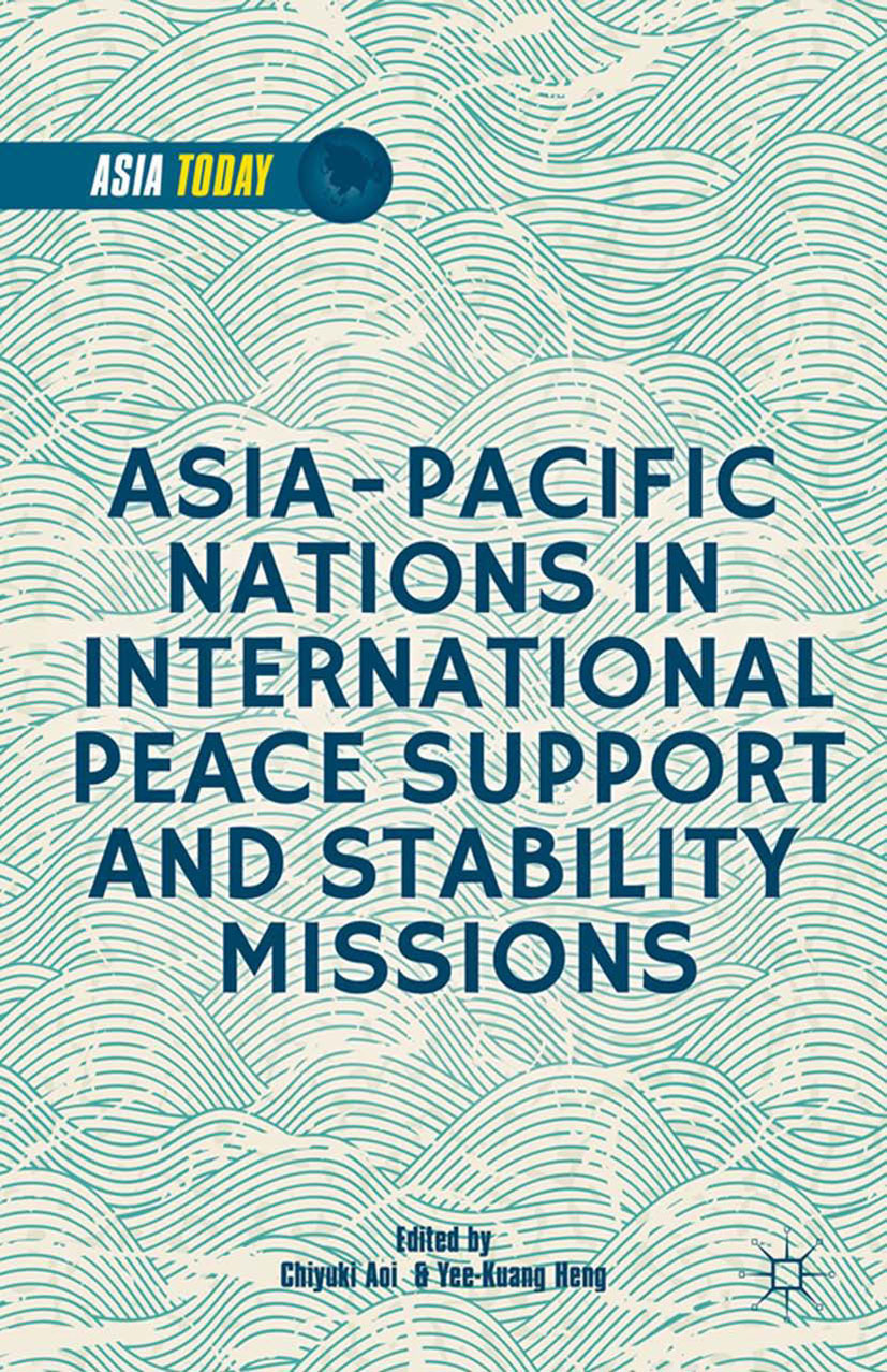 Aoi, Chiyuki - Asia-Pacific Nations in International Peace Support and Stability Operations, e-kirja