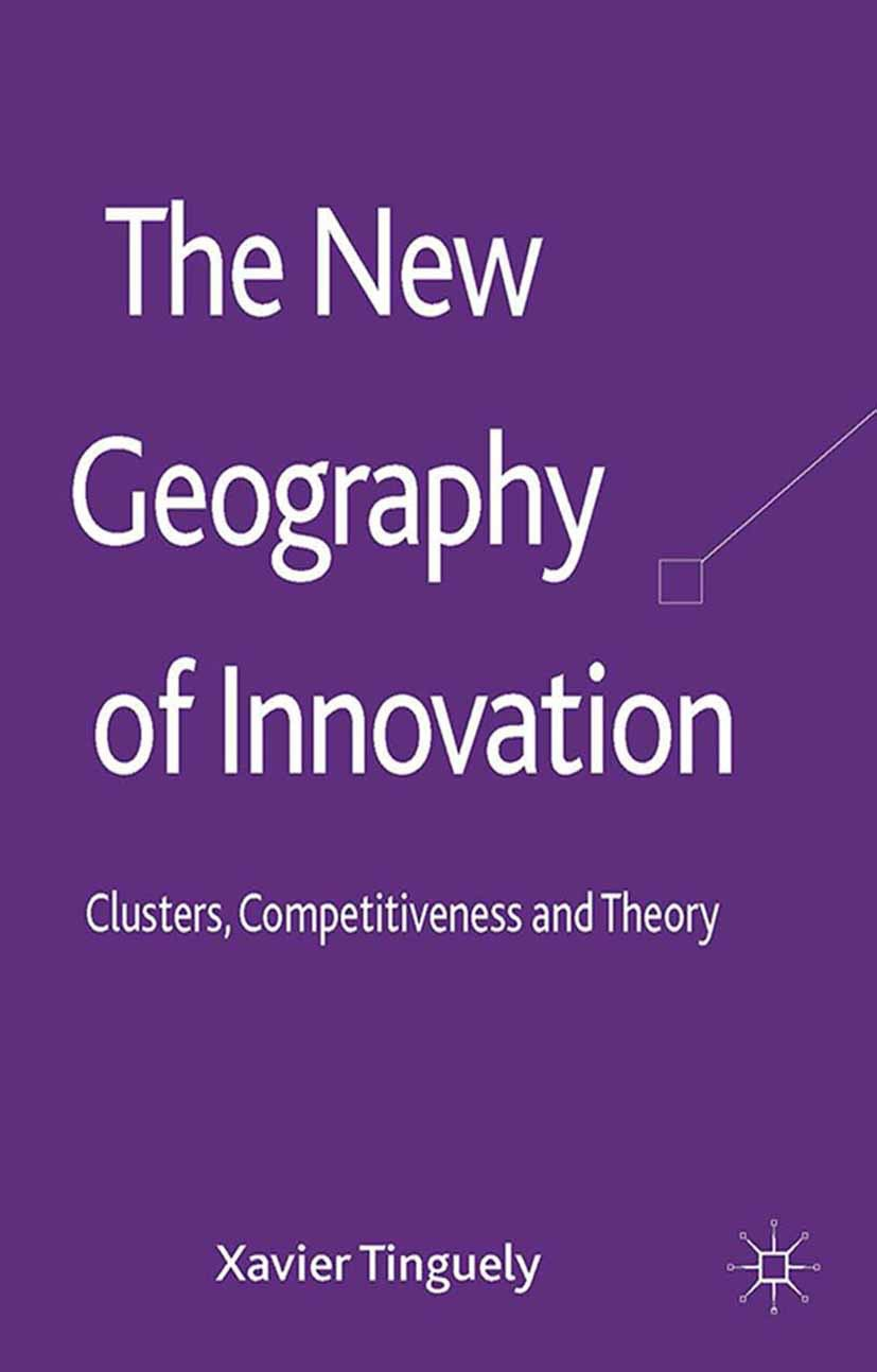 Tinguely, Xavier - The New Geography of Innovation, ebook