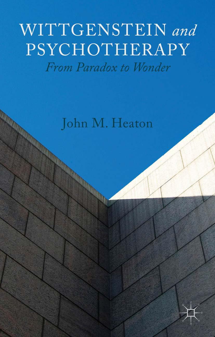 Heaton, John M. - Wittgenstein and Psychotherapy, ebook
