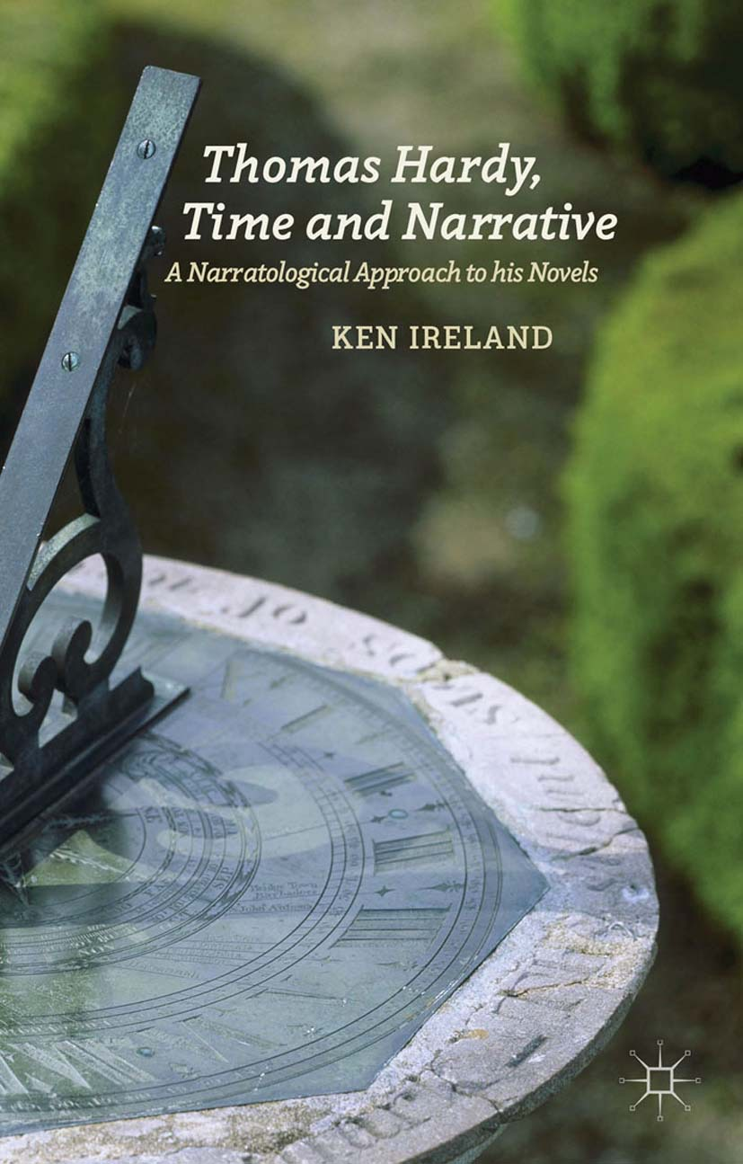 Ireland, Ken - Thomas Hardy, Time and Narrative, ebook