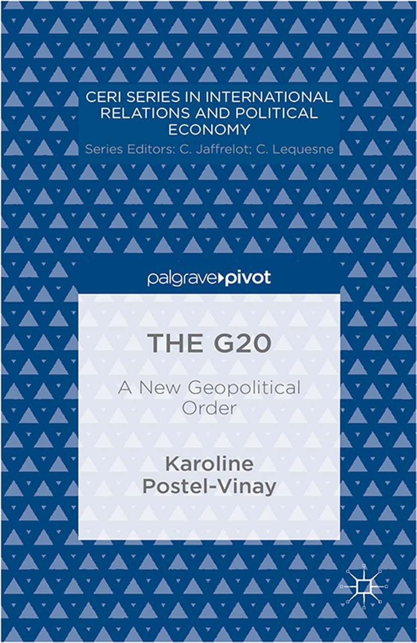 Postel-Vinay, Karoline - The G20: A New Geopolitical Order, ebook