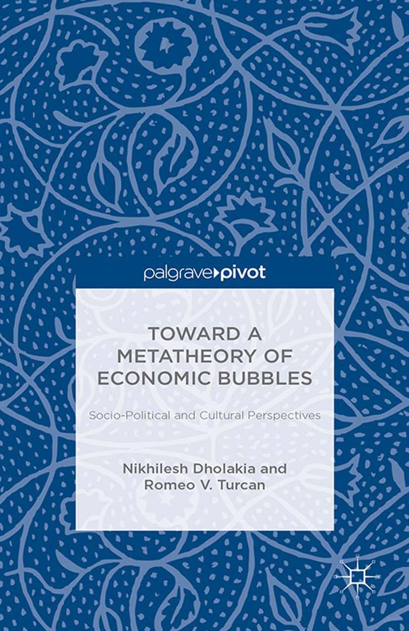 Dholakia, Nikhilesh - Toward a Metatheory of Economic Bubbles: Socio-Political and Cultural Perspectives, ebook