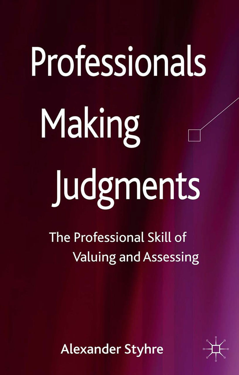 Styhre, Alexander - Professionals Making Judgments, ebook