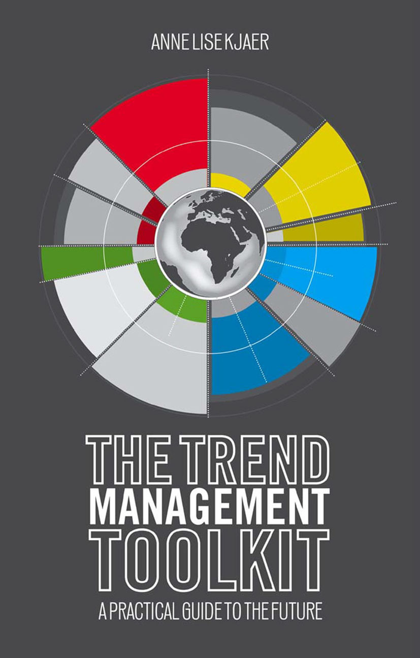 Kjaer, Anne Lise - The Trend Management Toolkit, ebook