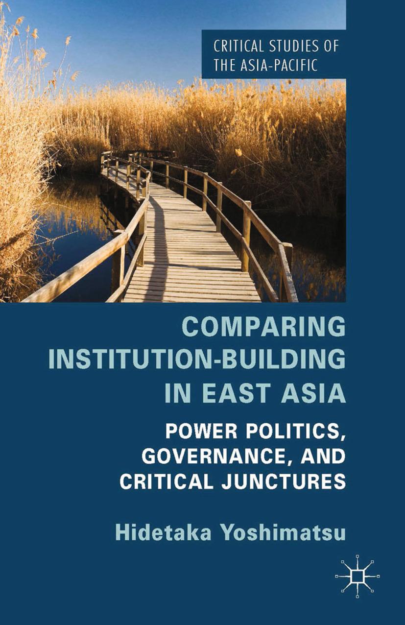 Yoshimatsu, Hidetaka - Comparing Institution-Building in East Asia, ebook