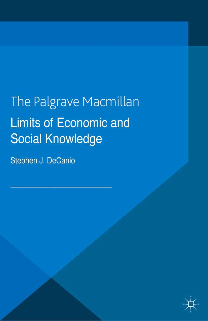 DeCanio, Stephen J. - Limits of Economic and Social Knowledge, ebook