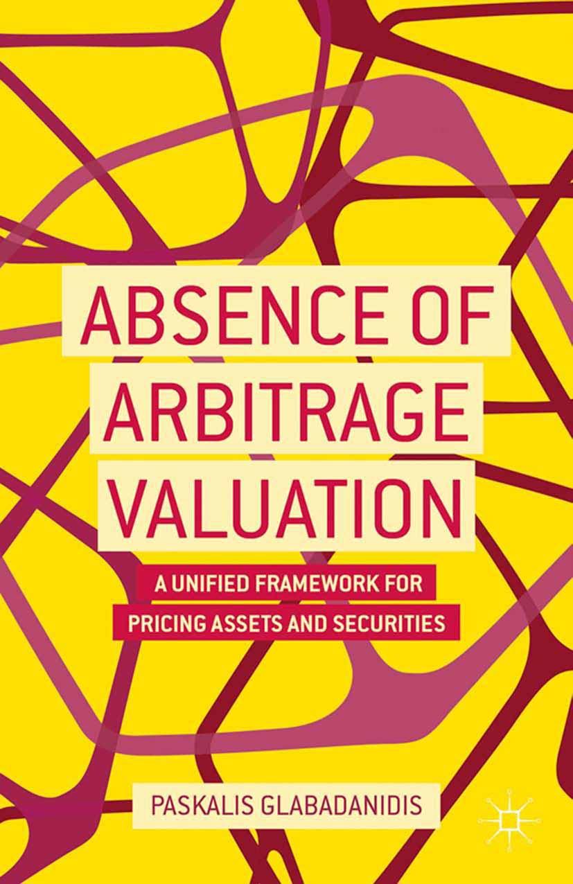Glabadanidis, Paskalis - Absence of Arbitrage Valuation, ebook