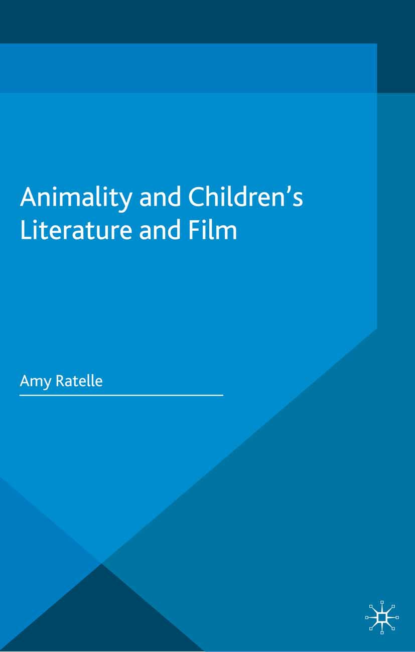 Ratelle, Amy - Animality and Children's Literature and Film, ebook