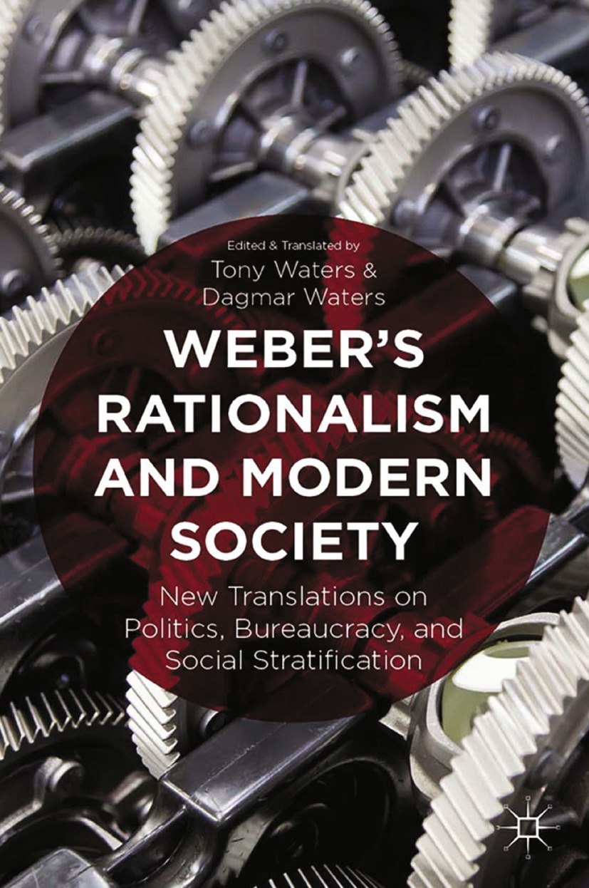 Waters, Dagmar - Weber's Rationalism and Modern Society, ebook