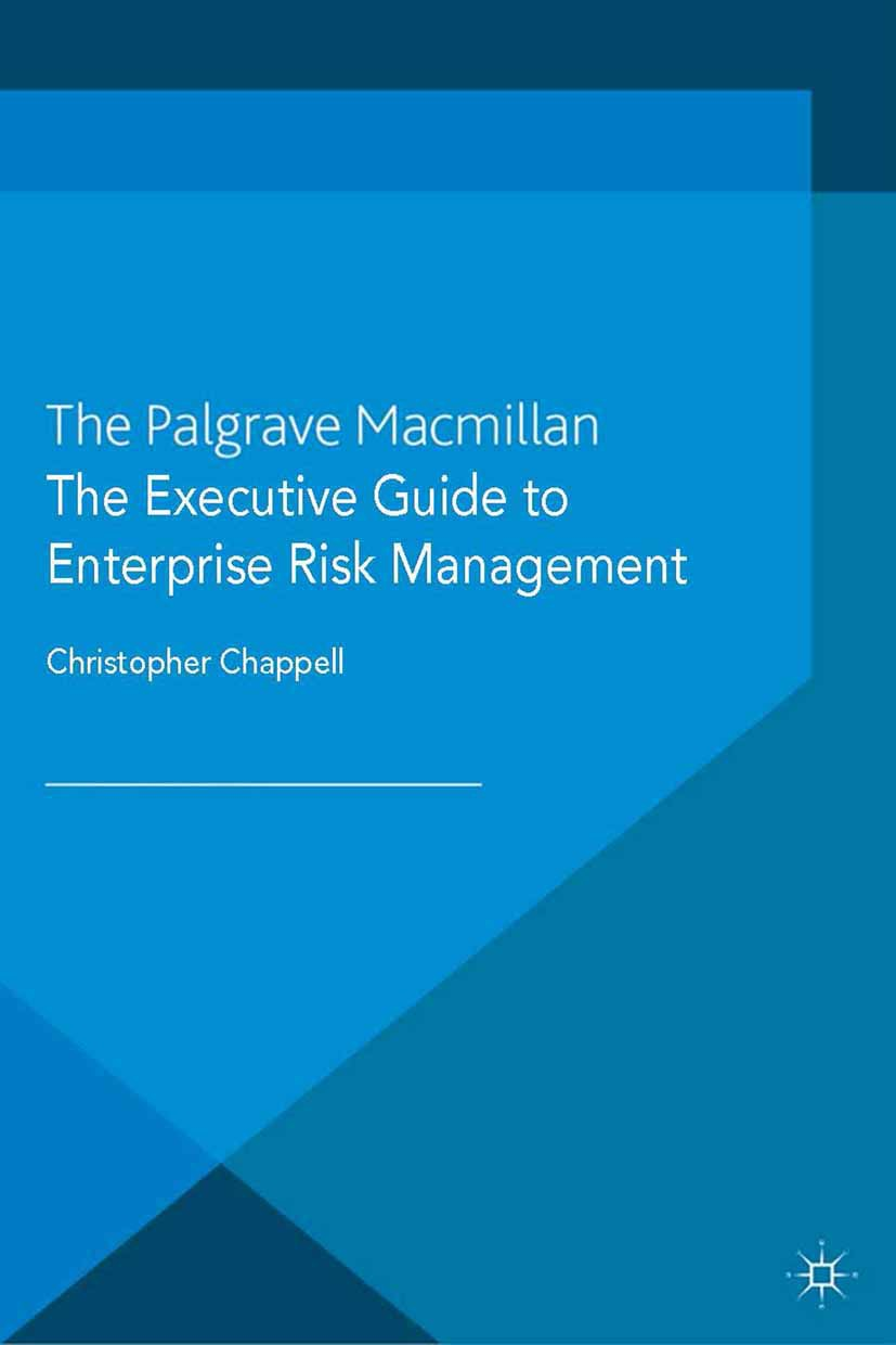 Chappell, Christopher - The Executive Guide to Enterprise Risk Management, ebook