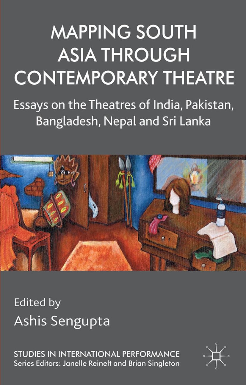 Sengupta, Ashis - Mapping South Asia through Contemporary Theatre, ebook