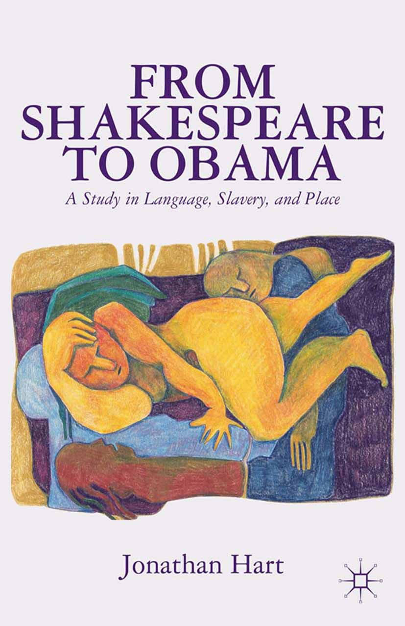 Hart, Jonathan - From Shakespeare to Obama, ebook