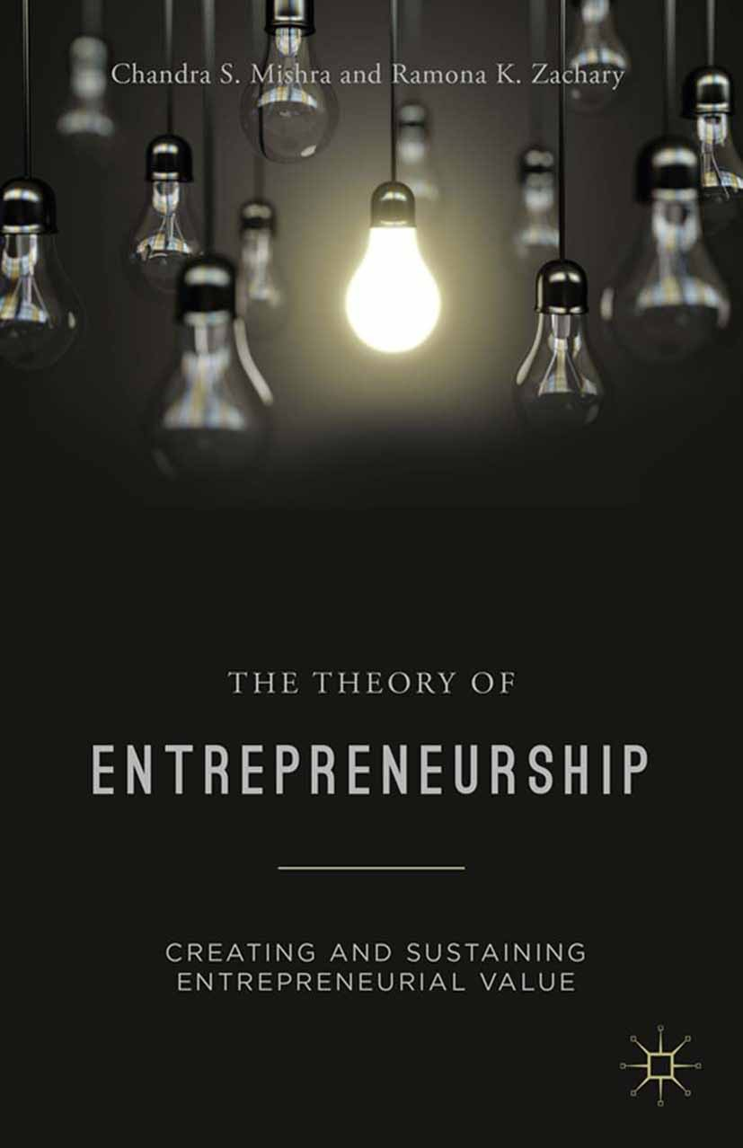 Mishra, Chandra S. - The Theory of Entrepreneurship, ebook
