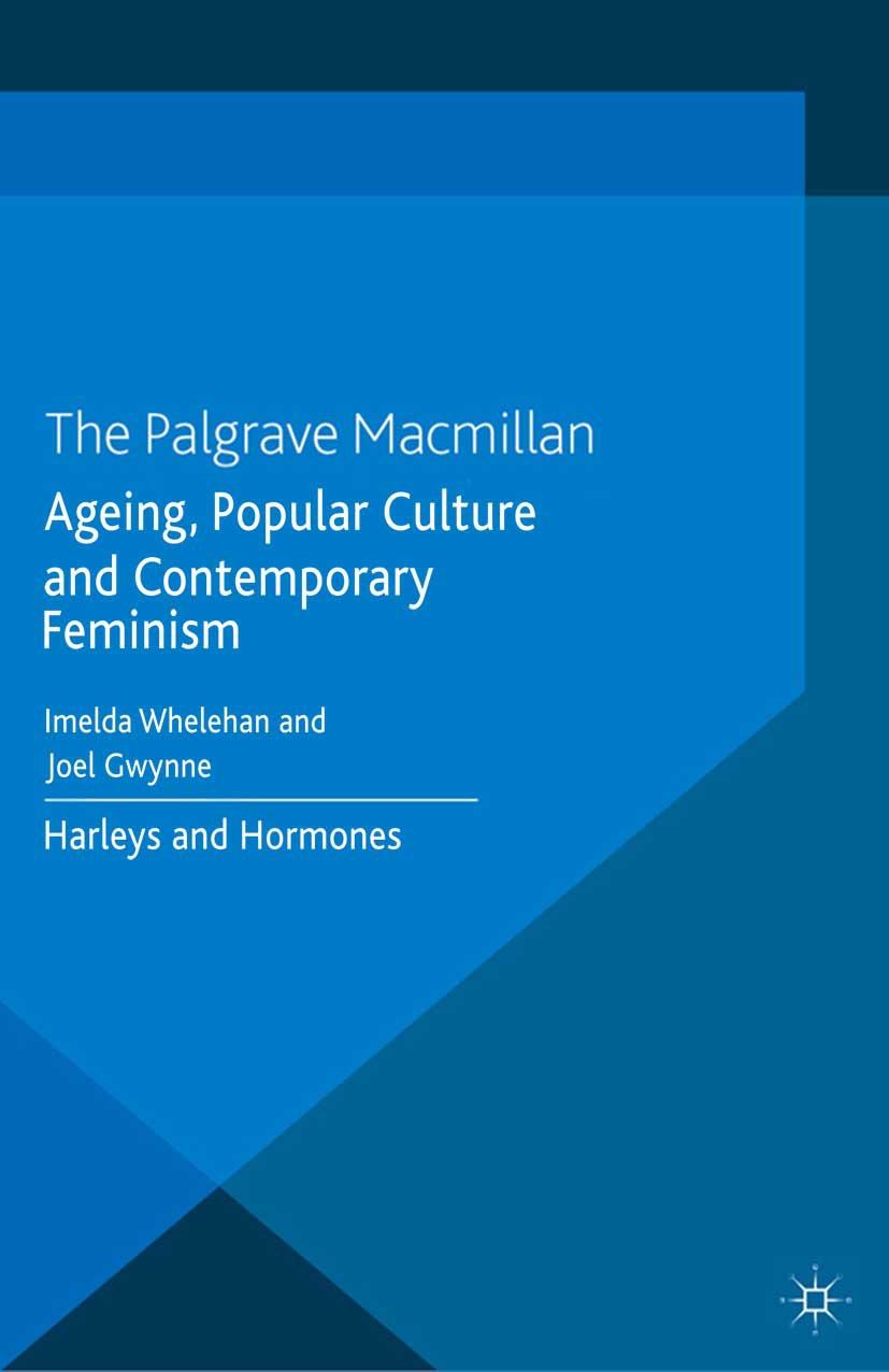 Gwynne, Joel - Ageing, Popular Culture and Contemporary Feminism, ebook