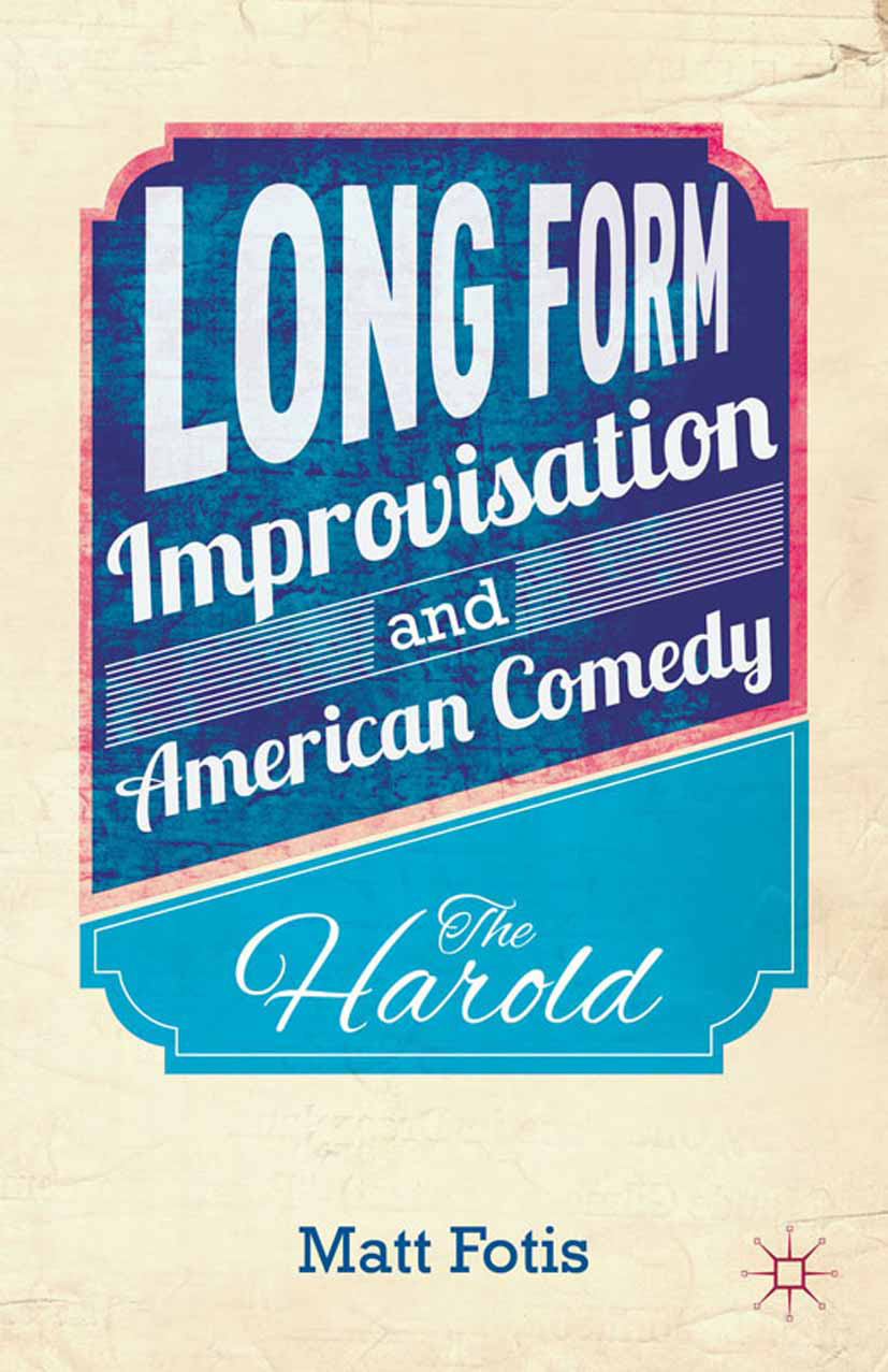 Fotis, Matt - Long Form Improvisation and American Comedy, ebook