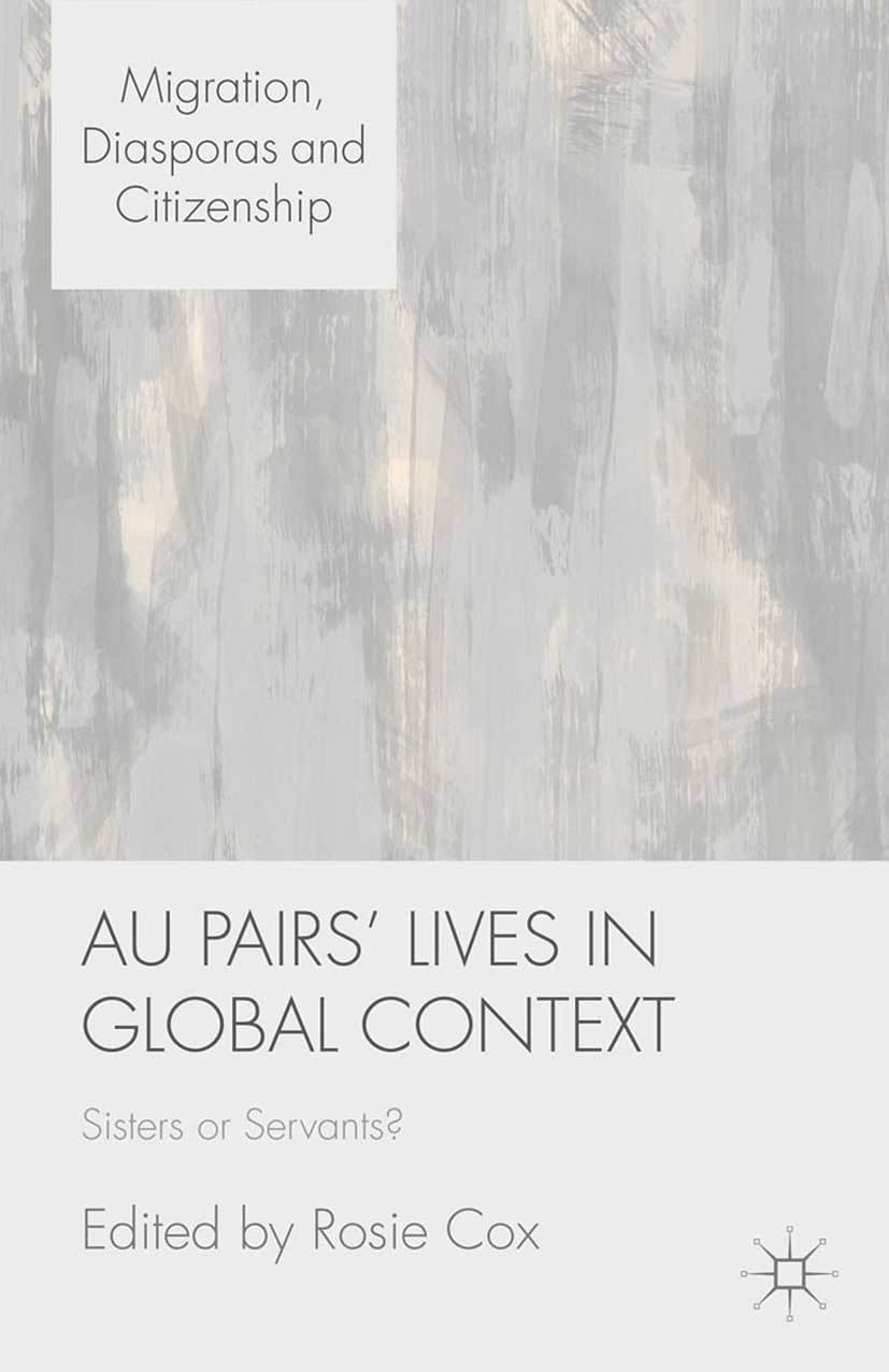 Cox, Rosie - Au Pairs' Lives in Global Context, ebook