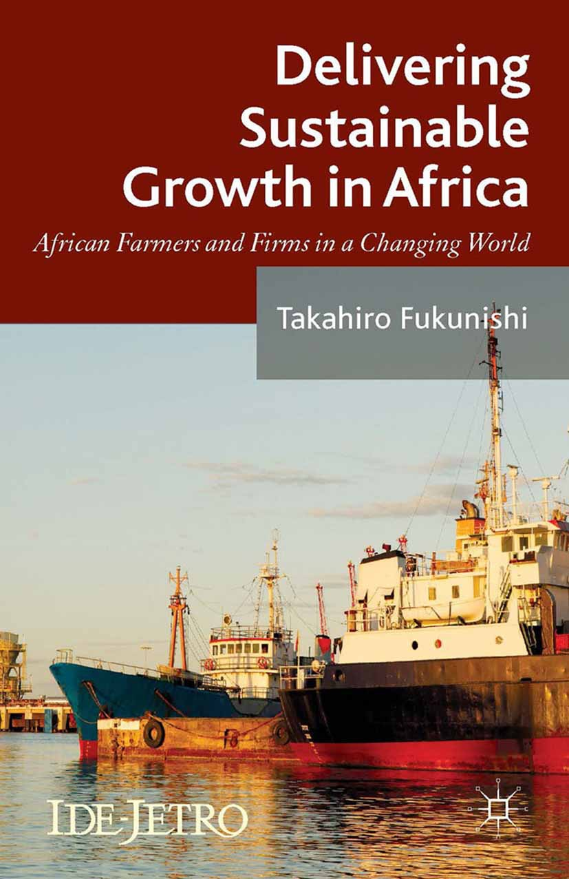 Fukunishi, Takahiro - Delivering Sustainable Growth in Africa, ebook