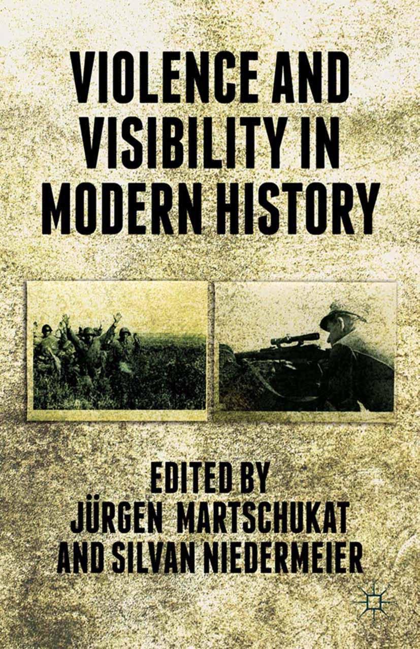 Martschukat, Jürgen - Violence and Visibility in Modern History, ebook