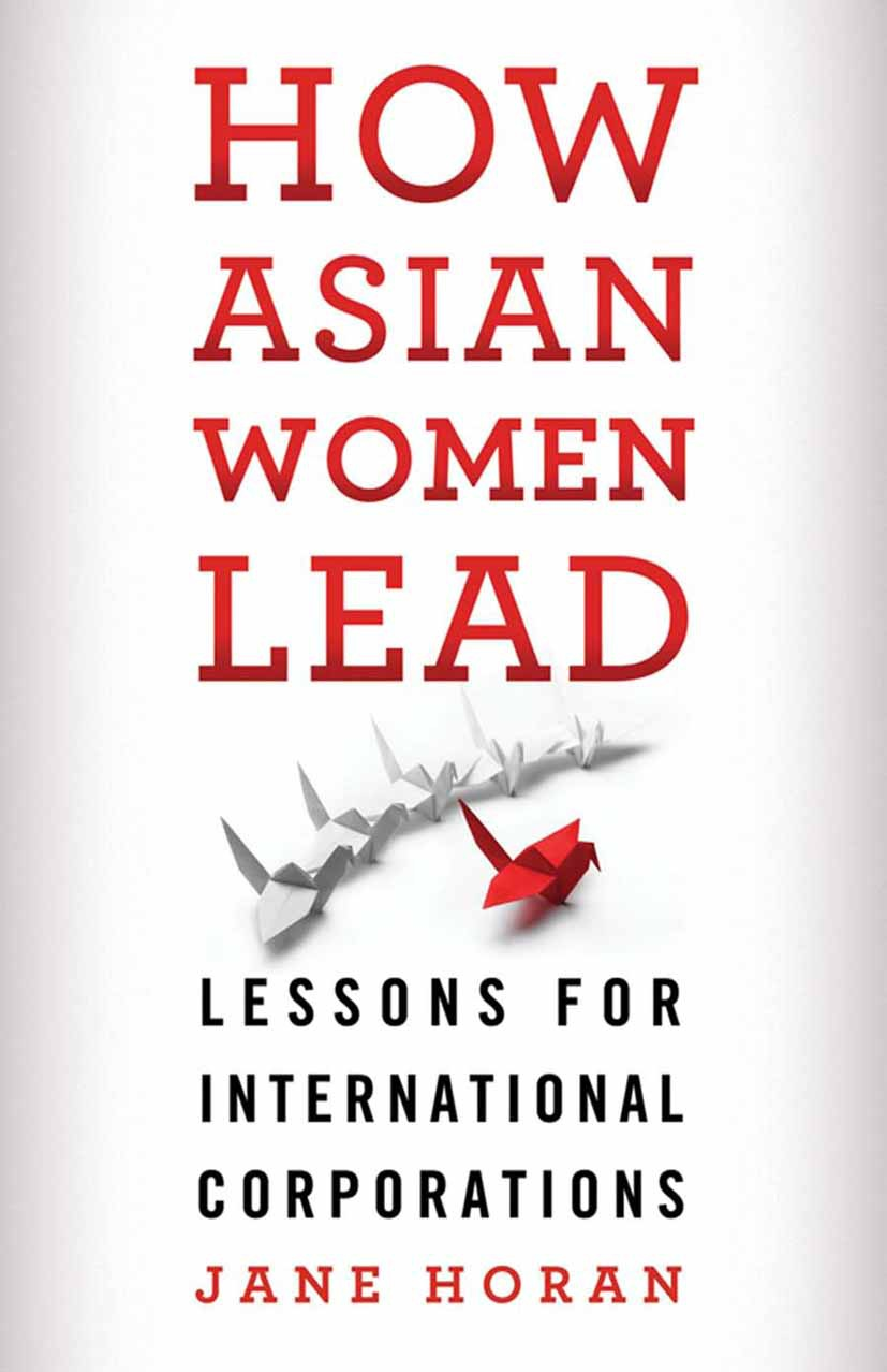 Horan, Jane - How Asian Women Lead, ebook