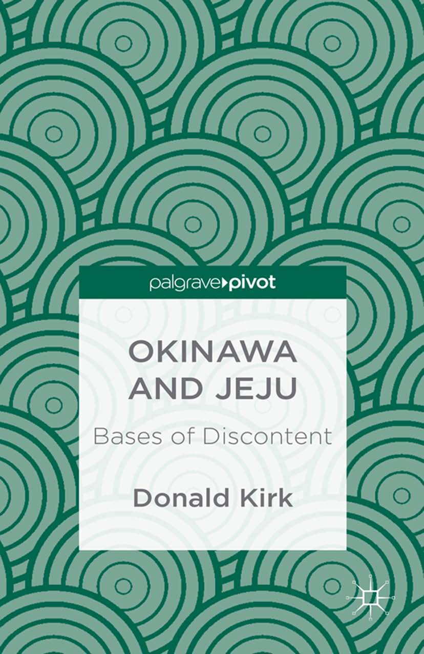 Kirk, Donald - Okinawa and Jeju: Bases of Discontent, ebook