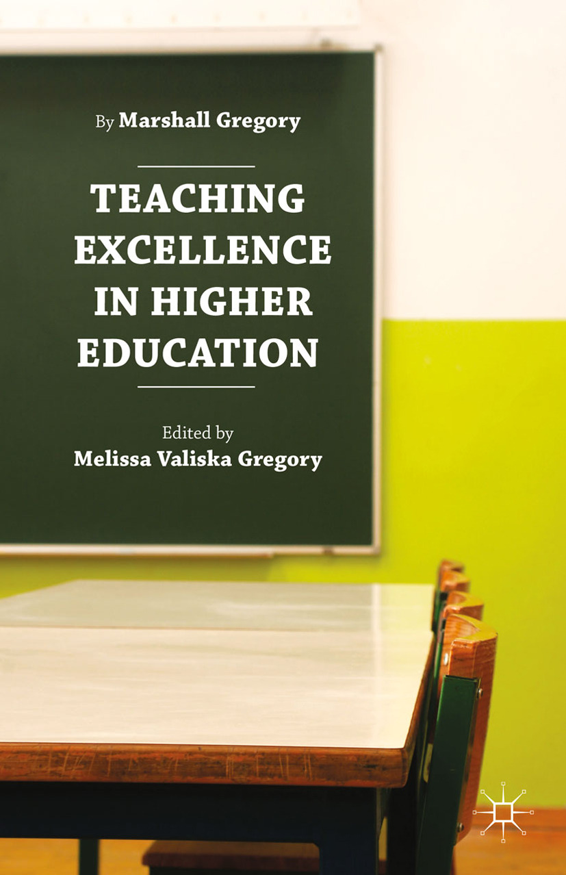 Gregory, Marshall - Teaching Excellence in Higher Education, ebook
