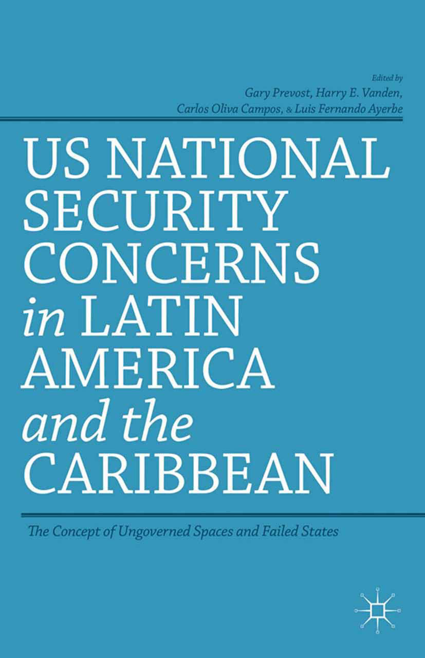 Ayerbe, Luis Fernando - US National Security Concerns in Latin America and the Caribbean, ebook