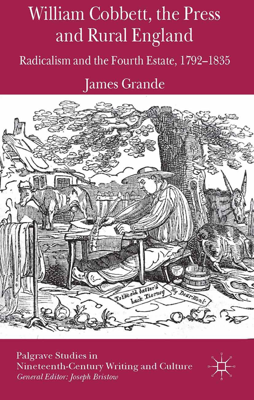 Grande, James - William Cobbett, the Press and Rural England, ebook