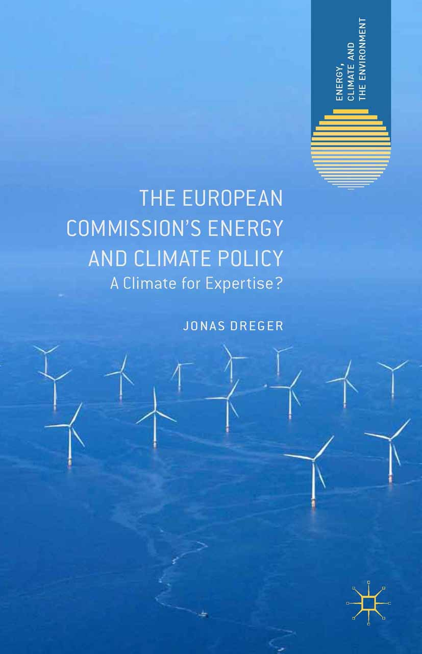 Dreger, Jonas - The European Commission's Energy and Climate Policy, ebook