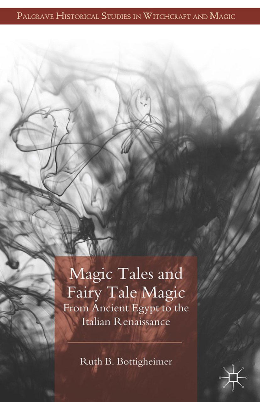Bottigheimer, Ruth B. - Magic Tales and Fairy Tale Magic, ebook
