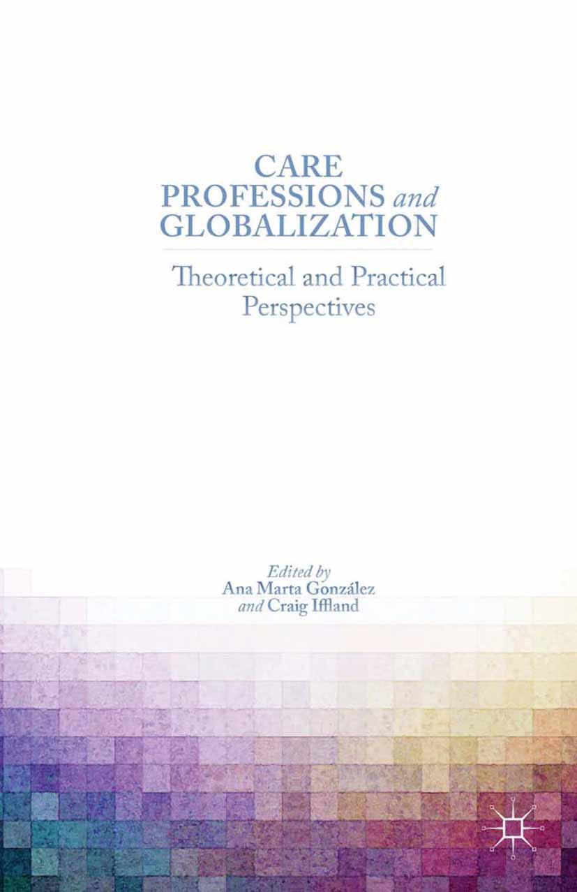 González, Ana Marta - Care Professions and Globalization, ebook